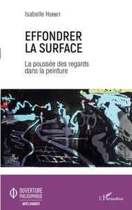 Effondrer la surface - La poussée des regards dans la peinture.pdf
