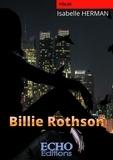 Isabelle Herman - Billie Rothson.