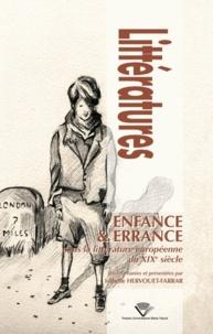 Isabelle Hervouet-Farrar - Enfance & Errance dans la littérature européenne du XIXe siècle.