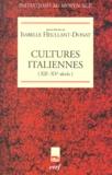 Isabelle Heullant-Donat et  Collectif - Cultures italiennes (XIIème-XVème siècle).