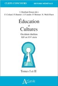 Feriasdhiver.fr EDUCATION ET CULTURES 2 VOLUMES. Occident chrétien XIIème-mi XVème siècle Image
