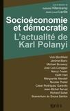 Isabelle Hillenkamp et Jean-Louis Laville - Socioéconomie et démocratie - L'actualité de Karl Polanyi.