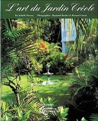 Isabelle Hoarau - L'art du jardin créole.