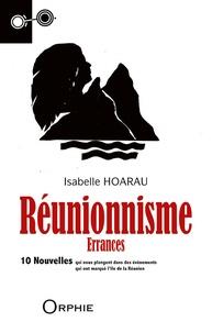 Isabelle Hoarau - Réunionnisme - Errances.