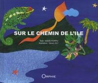 Isabelle Hoarau et Gérard Joly - Sur le chemin de l'île.