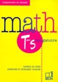 Isabelle Houdart et Michèle Nouvet - Math term S obligatoire - Rappels de cours, exercices et problèmes corrigés.
