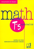 Isabelle Houdart et Michèle Nouvet - Math term S spécialité - Rappels de cours, exercices et problèmes corrigés.