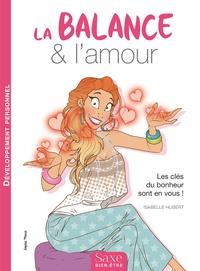 Isabelle Hubert - La balance & l'amour.