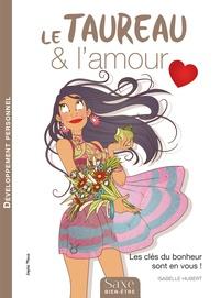 Isabelle Hubert - Le taureau & l'amour.