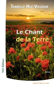 Isabelle Huc-Vasseur - Le chant de la terre.