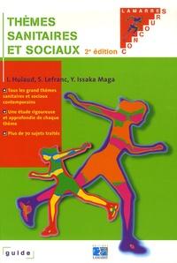 Isabelle Hulaud et Sylvie Lefranc - Thèmes sanitaires et sociaux.