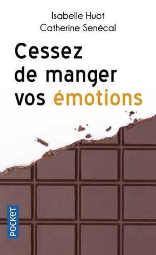 Cessez de manger vos émotions. Brisez le cycle de la compassion alimentaire
