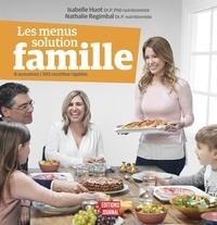Isabelle Huot et Nathalie Regimbal - Les menus solution famille.