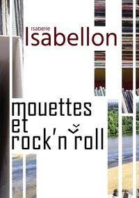 Isabelle Isabellon - Mouettes et Rock'n'Roll.