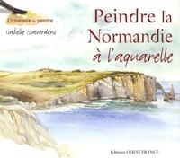 Isabelle Issaverdens - Peindre la Normandie à l'aquarelle.