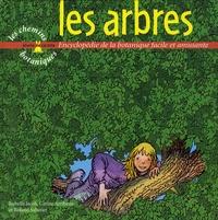 Isabelle Jacob et Carine Arribeux - Les arbres.