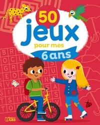 Isabelle Jacqué - 50 jeux pour mes 6 ans.
