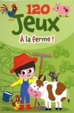 Isabelle Jacqué - A la ferme ! - 5-7 ans.