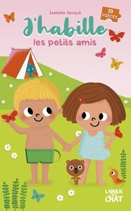 Isabelle Jacqué - J'habille les petits amis.