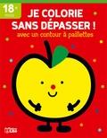 Isabelle Jacqué - Je colorie sans dépasser ! (pomme).