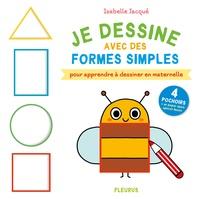 Je dessine avec des formes simples - Pour apprendre à dessiner en maternelle.pdf