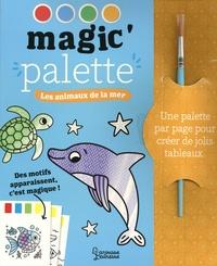 Isabelle Jacqué - Les animaux de la mer - Avec 1 pinceau.