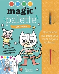 Isabelle Jacqué - Les contes - Avec 1 pinceau.
