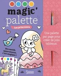 Isabelle Jacqué - Les princesses - Avec 1 pinceau.