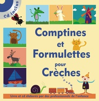 Isabelle Jacquet - Comptines et formulettes pour crèches. 1 CD audio