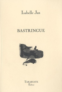Isabelle Jan - Bastringue.
