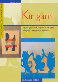 Isabelle Jarrige - Kirigami - Techniques de kirigami, méthodes, pliage et découpage, modèles.