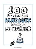 Isabelle Jeuge-Maynart - 100 raisons de paniquer à l'idée de se marier.