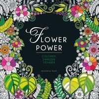 Isabelle Jeuge-Maynart et Ghislaine Stora - Flower Power à colorier et à encadrer !.