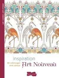 Isabelle Jeuge-Maynart et Ghislaine Stora - Inspiration Art nouveau - 50 coloriages anti-stress.