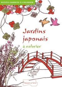 Isabelle Jeuge-Maynart et Ghislaine Stora - Jardins japonais à colorier.