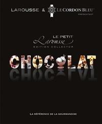 Isabelle Jeuge-Maynart et Ghislaine Stora - Le petit Larousse du chocolat - Edition collector.