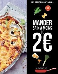 Pdf ebook finder téléchargement gratuit Manger sain à moins de 2 euros en francais