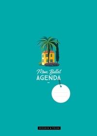 Isabelle Jeuge-Maynart et Ghislaine Stora - Mon Bullet Agenda - + de 450 stickers pour personnaliser votre carnet !.
