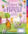 Isabelle Jeuge-Maynart - Mon cahier de dessins du cheval et du poney.