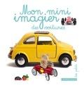 Isabelle Jeuge-Maynart et Ghislaine Stora - Mon mini imagier des voitures.