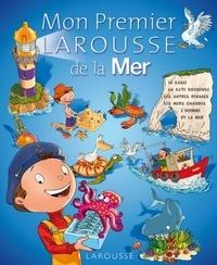 Mon premier Larousse de la mer - Isabelle Jeuge-Maynart   Showmesound.org