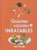 Isabelle Jeuge-Maynart et Ghislaine Stora - Quiches et salades inratables !.