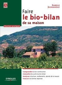 Isabelle Jouhanneau - Faire le bio-bilan de sa maison.