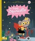 Isabelle Jouve-Gaudin et Marie Paruit - Super Souricette et les dents du bonheur !.