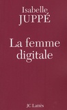 Isabelle Juppé - La femme digitale.