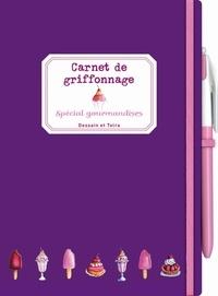 Carnet de griffonnage - Spécial gourmandise.pdf