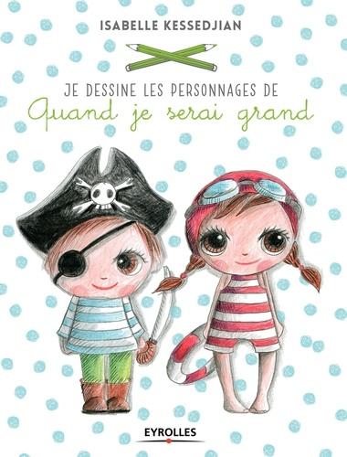 """Isabelle Kessedjian - Je dessine les personnages de """"Quand je serai grand""""."""
