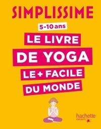 Ebook in txt téléchargement gratuit Simplissime - Le livre de yoga le plus facile du monde