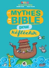 Isabelle Korda - Les mythes de la Bible pour réfléchir.