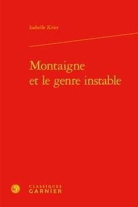 Isabelle Krier - Montaigne et le genre instable.